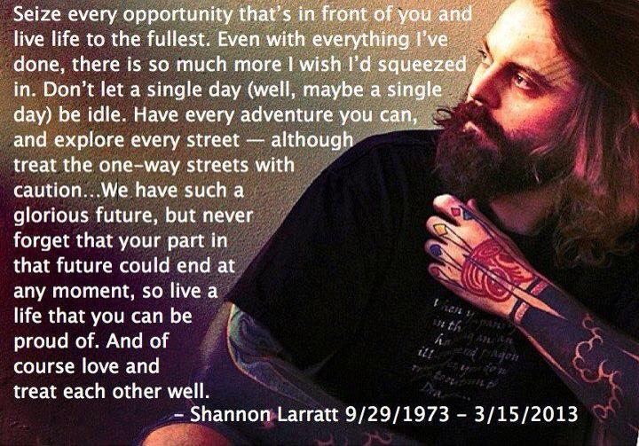 RIP Shannon, '73 to '13 http://en.wikipedia.org/wiki/Shannon_Larratt